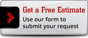Get a Free Estimate. Use our form to submit your request